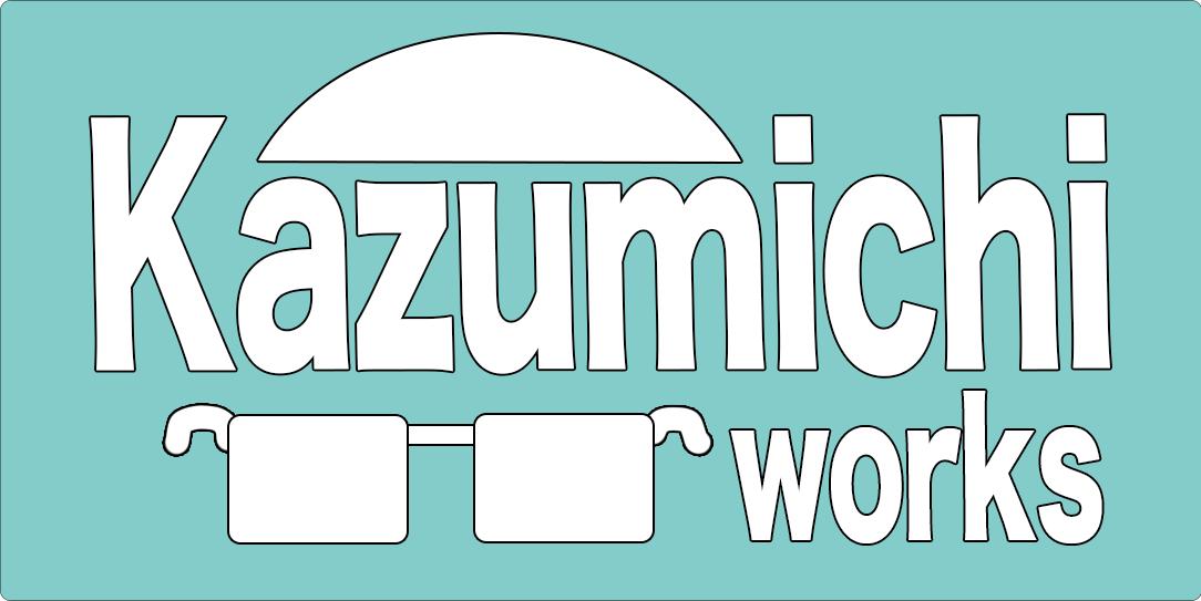 Kazumichiワークス